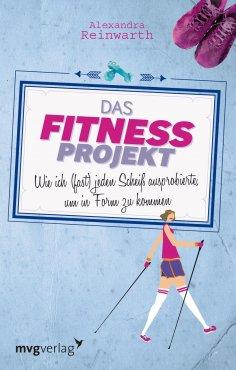 ebook: Das Fitnessprojekt