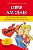 eBook: Liebe am O(h)r, Liebe am Ohr