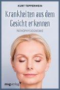 eBook: Krankheiten aus dem Gesicht erkennen