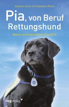 ebook: Pia, von Beruf Rettungshund