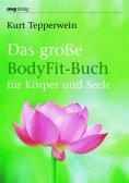 eBook: Das große BodyFit-Buch für Körper und Seele