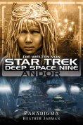 eBook: Star Trek - Die Welten von Deep Space Nine 02: Andor - Paradigma