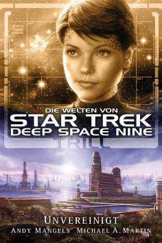eBook: Star Trek - Die Welten von Deep Space Nine 03: Trill - Unvereinigt