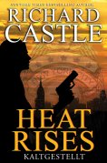 ebook: Castle 3: Heat Rises - Kaltgestellt