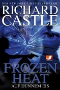 eBook: Castle 4: Frozen Heat - Auf dünnem Eis