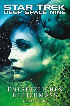 ebook: Star Trek - Deep Space Nine 9.02: Entsetzliches Gleichmaß