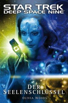 eBook: Star Trek - Deep Space Nine 9.03: Der Seelenschlüssel