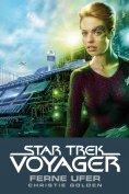 eBook: Star Trek - Voyager 2: Ferne Ufer