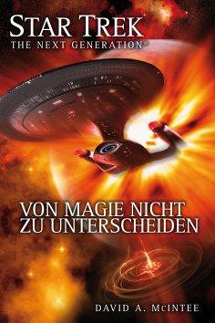 eBook: Star Trek - The Next Generation 07: Von Magie nicht zu unterscheiden