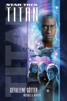 eBook: Star Trek - Titan 7: Gefallene Götter