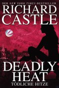 eBook: Castle 5: Deadly Heat - Tödliche Hitze