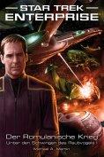 eBook: Star Trek - Enterprise 4: Der Romulanische Krieg - Unter den Schwingen des Raubvogels I