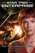ebook: Star Trek - Enterprise 6: Der Romulanische Krieg - Die dem Sturm trotzen