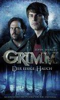 eBook: Grimm 1: Der eisige Hauch