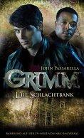 ebook: Grimm 2: Die Schlachtbank