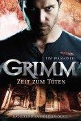 ebook: Grimm 3: Zeit zum Töten