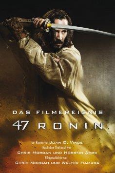 ebook: 47 Ronin: Der Roman zum Film