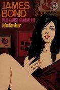 ebook: James Bond 17: Der Kunstsammler