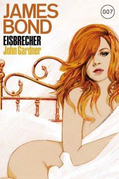 eBook: James Bond 18: Eisbrecher