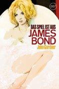 eBook: James Bond 21: Das Spiel ist aus