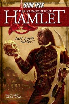 ebook: Star Trek: Der klingonische Hamlet