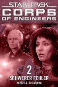 eBook: Star Trek - Corps of Engineers 02: Schwerer Fehler