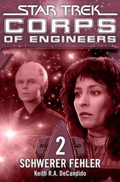 ebook: Star Trek - Corps of Engineers 02: Schwerer Fehler