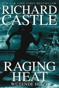 ebook: Castle 6: Raging Heat - Wütende Hitze
