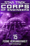 ebook: Star Trek - Corps of Engineers 15: Ferne Vergangenheit