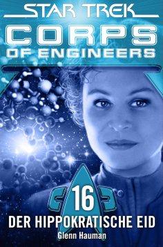 eBook: Star Trek - Corps of Engineers 16: Der hippokratische Eid