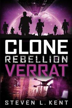 ebook: Clone Rebellion 5: Verrat