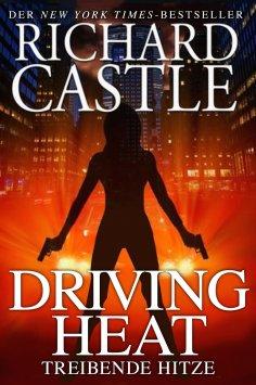 ebook: Castle 7: Driving Heat - Treibende Hitze