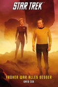 eBook: Star Trek - The Original Series 7: Früher war alles besser