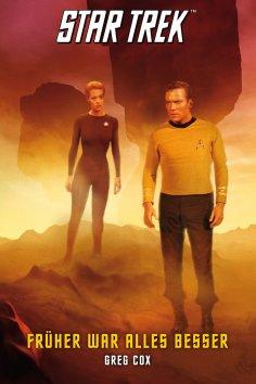 eBook: Star Trek - The Original Series 7: Früher war alles besser