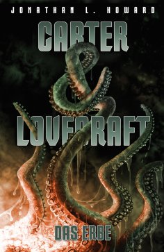 eBook: Carter & Lovecraft: Das Erbe