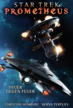 eBook: Star Trek - Prometheus 1: Feuer gegen Feuer