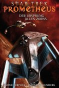 ebook: Star Trek - Prometheus 2: Der Ursprung allen Zorns