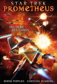 eBook: Star Trek - Prometheus 3: Ins Herz des Chaos