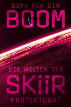 ebook: Die Welten der Skiir 2: Protektorat