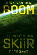 eBook: Die Welten der Skiir 3: Patronat
