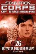 ebook: Star Trek - Corps of Engineers 26: Zeitalter der Unvernunft