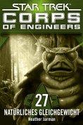 ebook: Star Trek - Corps of Engineers 27: Natürliches Gleichgewicht