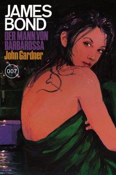 eBook: James Bond 25: Der Mann von Barbarossa
