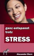 eBook: Ganz entspannt trotz Stress