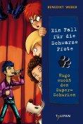 eBook: Ein Fall für die Schwarze Pfote: Hugo sucht den Super-Schurken