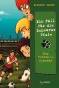 eBook: Ein Fall für die Schwarze Pfote: Der Fußballskandal