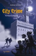 eBook: City Crime - Vermisst in Florenz