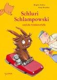 eBook: Schluri Schlampowski und die Stinktierfalle
