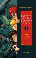 eBook: Ein Fall für die Schwarze Pfote: T-Rex lebt!