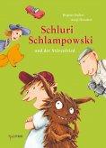 eBook: Schluri Schlampowski und der Störenfried